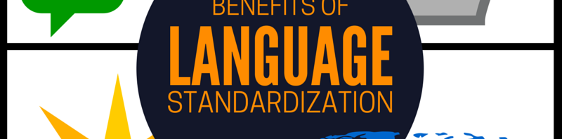 Benefits of language standardization - Multilizer Translation Blog