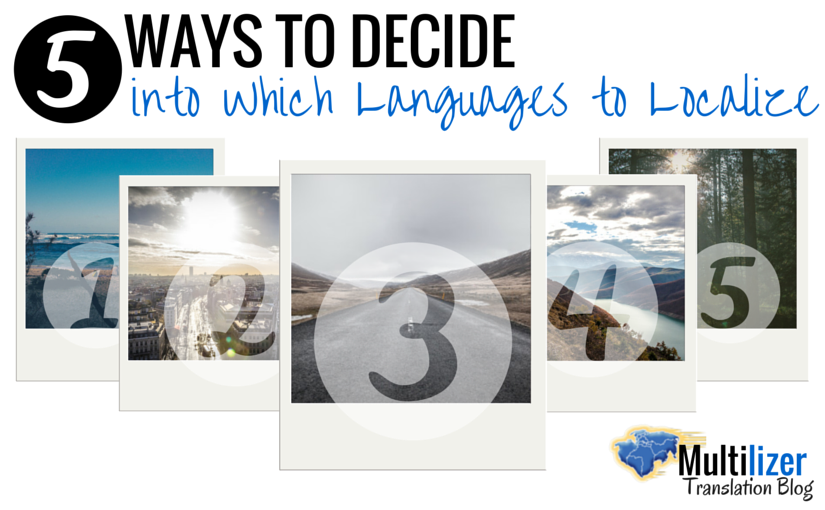 5 Ways to Decide into Which Languages to Localize