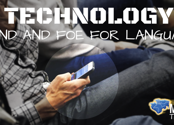 Technology – Friend and Foe for Languages