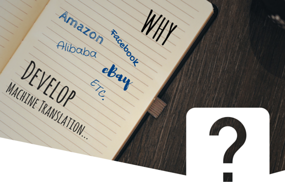 Pourquoi Amazon, Alibaba et eBay Develop Machine Translation?